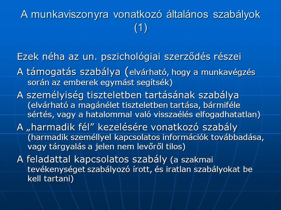 A munkaviszonyra vonatkozó általános szabályok (1)