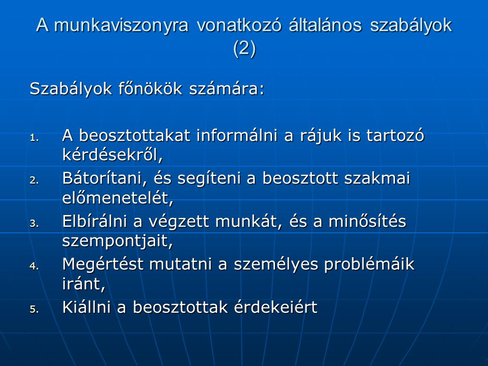 A munkaviszonyra vonatkozó általános szabályok (2)