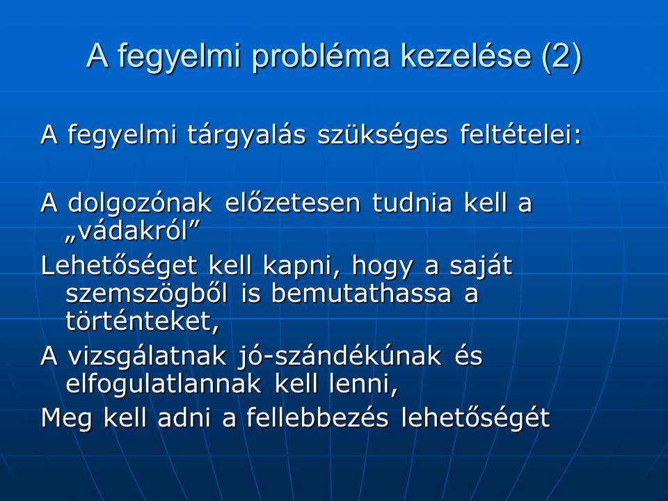 A fegyelmi probléma kezelése (2)