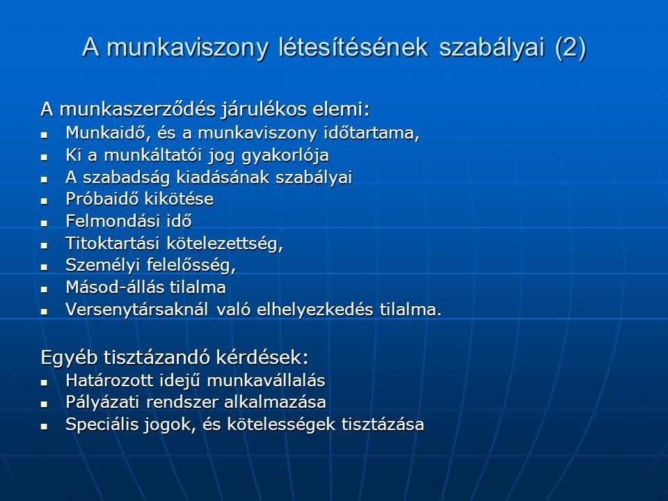 A munkaviszony létesítésének szabályai (2)