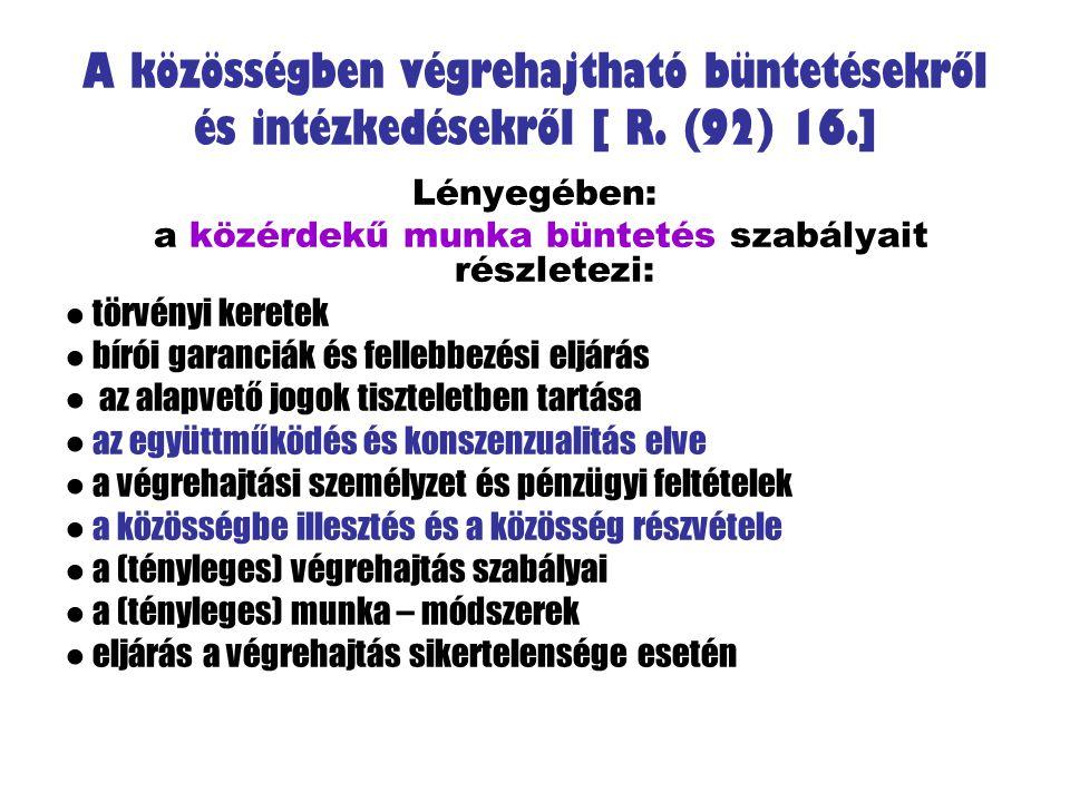 a közérdekű munka büntetés szabályait részletezi: