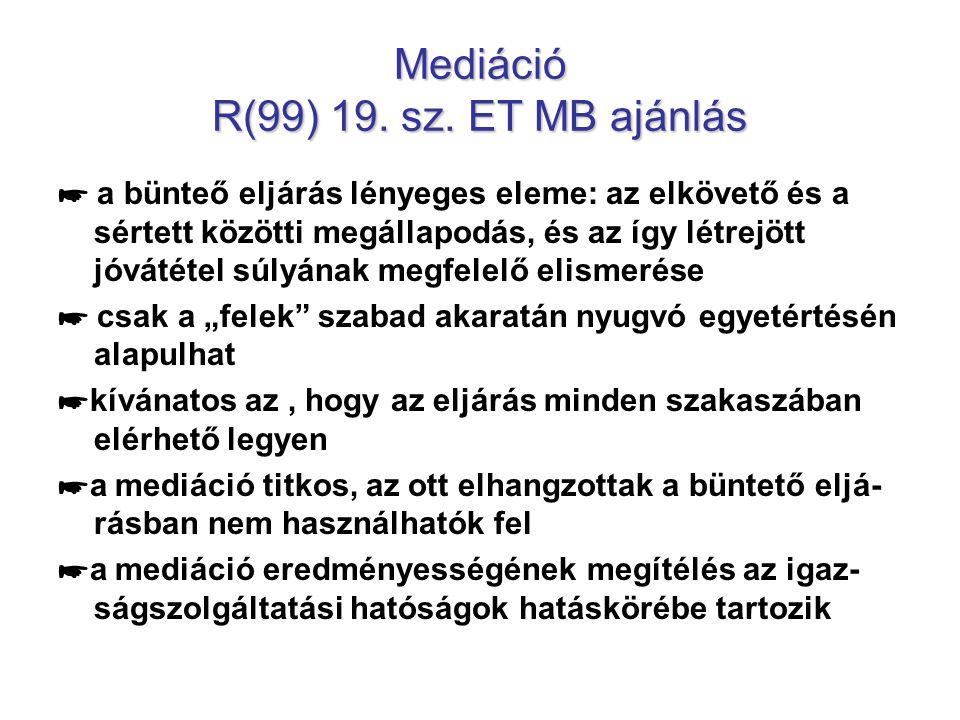 Mediáció R(99) 19. sz. ET MB ajánlás