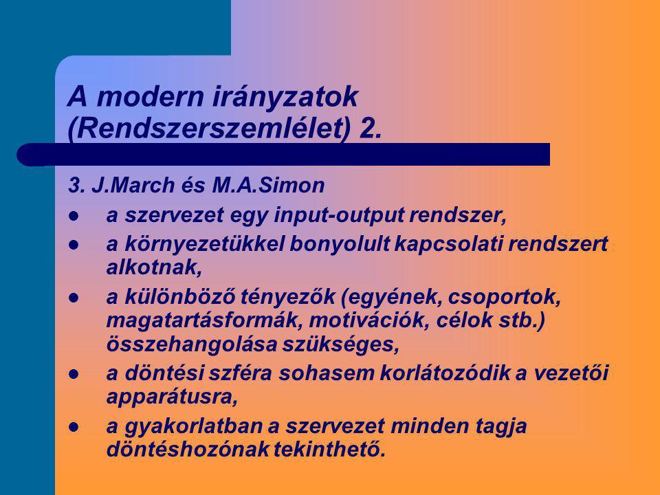 A modern irányzatok (Rendszerszemlélet) 2.