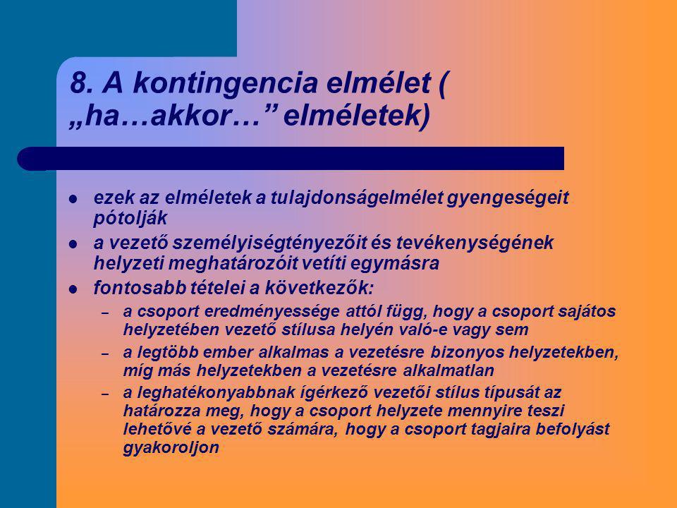 """8. A kontingencia elmélet ( """"ha…akkor… elméletek)"""