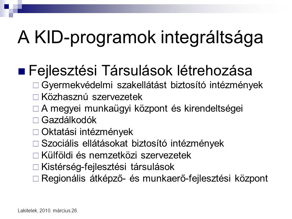 A KID-programok integráltsága