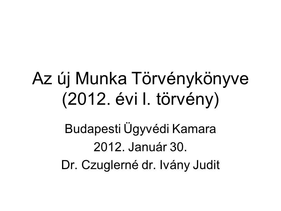 Az új Munka Törvénykönyve (2012. évi I. törvény)