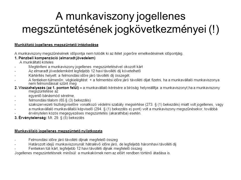 A munkaviszony jogellenes megszüntetésének jogkövetkezményei (!)