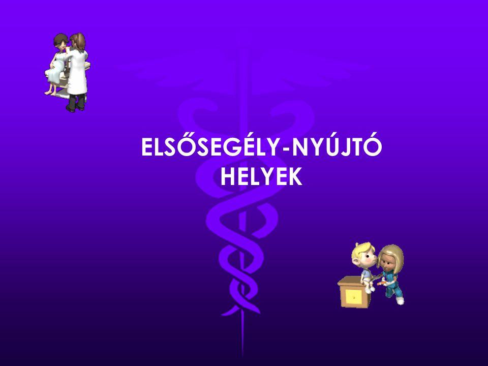 ELSŐSEGÉLY-NYÚJTÓ HELYEK