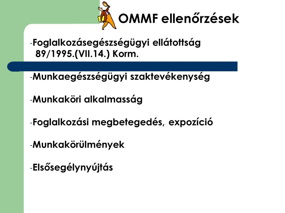 OMMF ellenőrzések Foglalkozásegészségügyi ellátottság