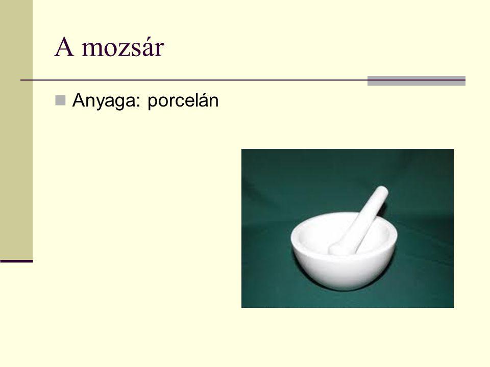 A mozsár Anyaga: porcelán