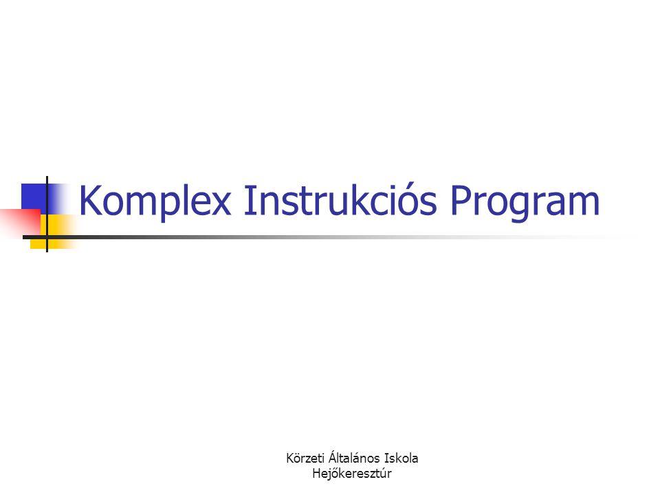 Komplex Instrukciós Program