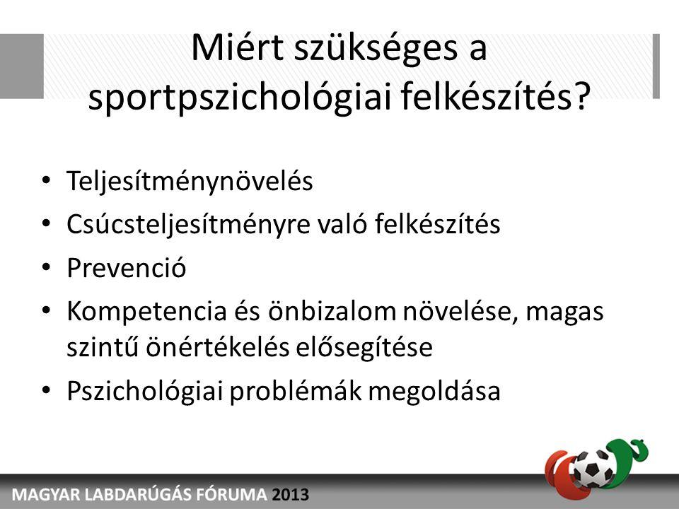 Miért szükséges a sportpszichológiai felkészítés