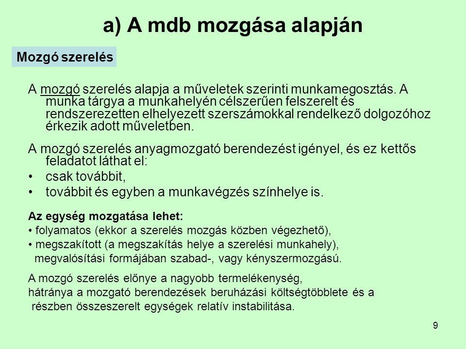 a) A mdb mozgása alapján