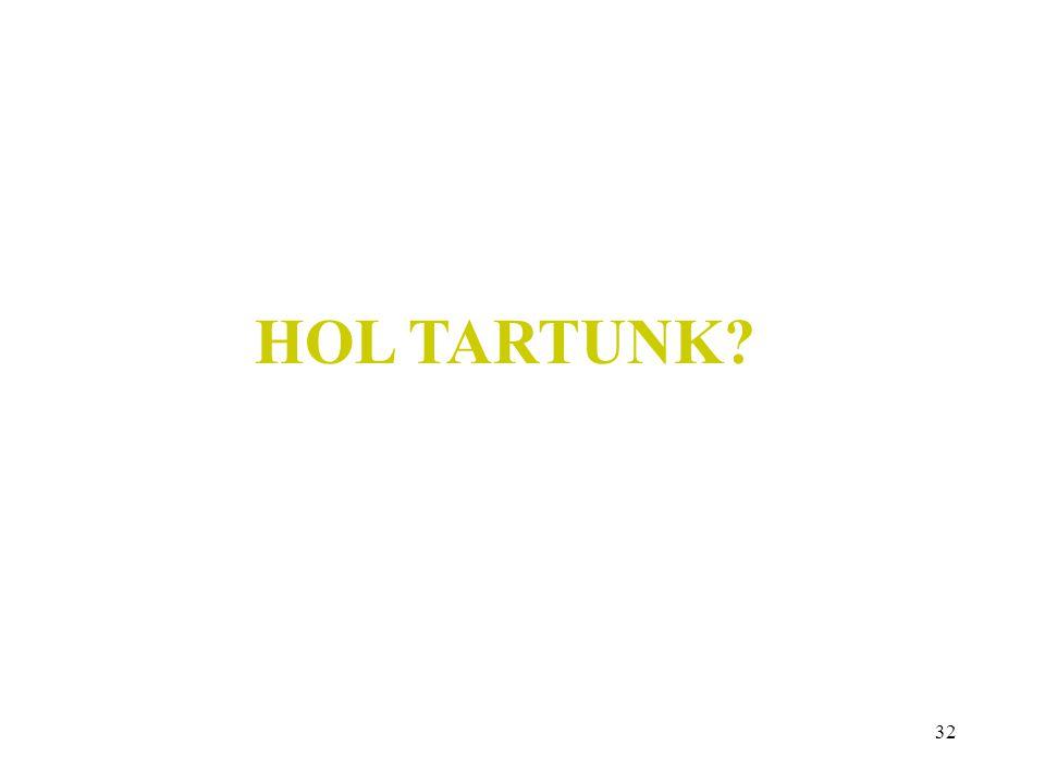 HOL TARTUNK