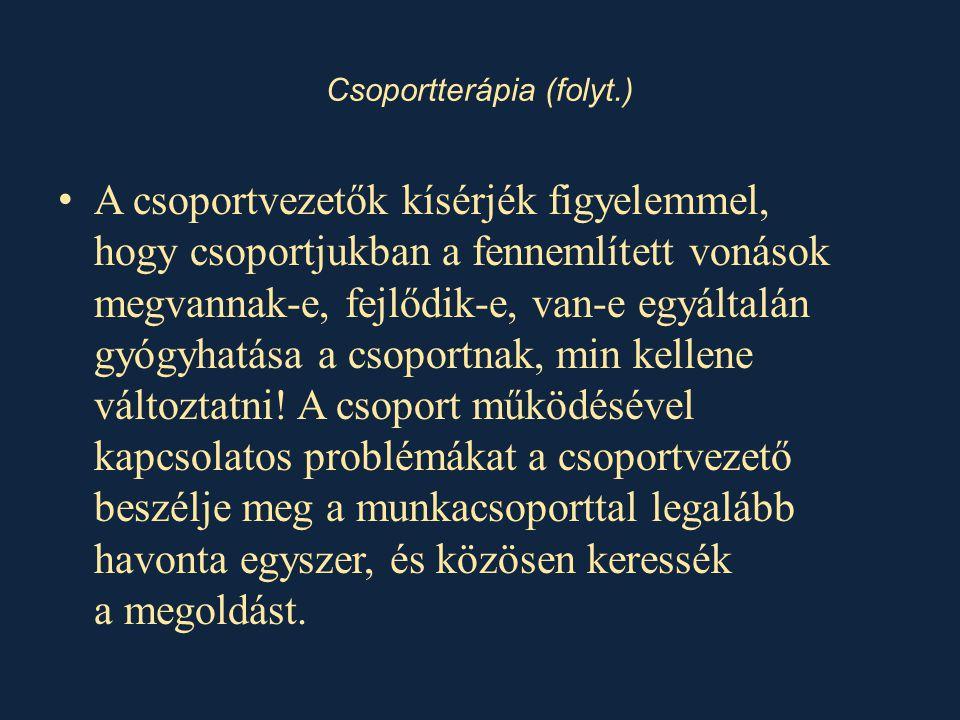 Csoportterápia (folyt.)