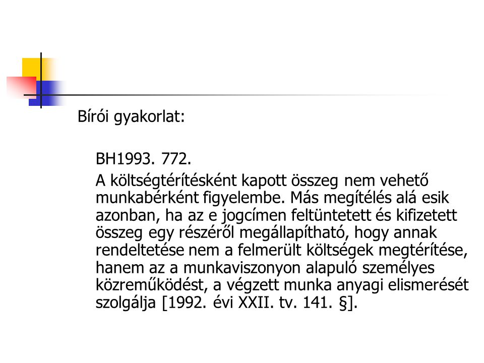 Bírói gyakorlat: BH1993. 772.