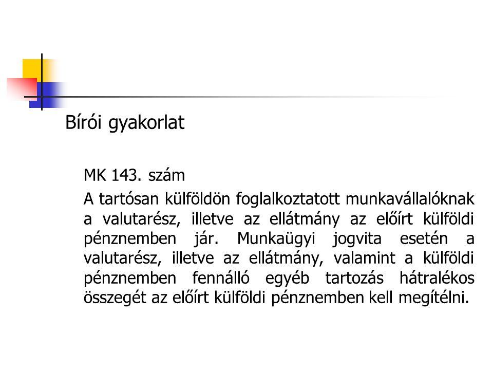 Bírói gyakorlat MK 143. szám