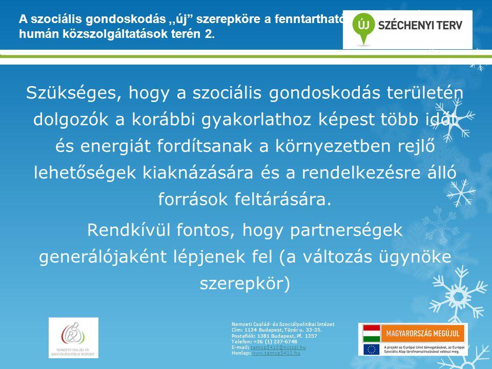 A szociális gondoskodás ,,új szerepköre a fenntartható humán közszolgáltatások terén 2.