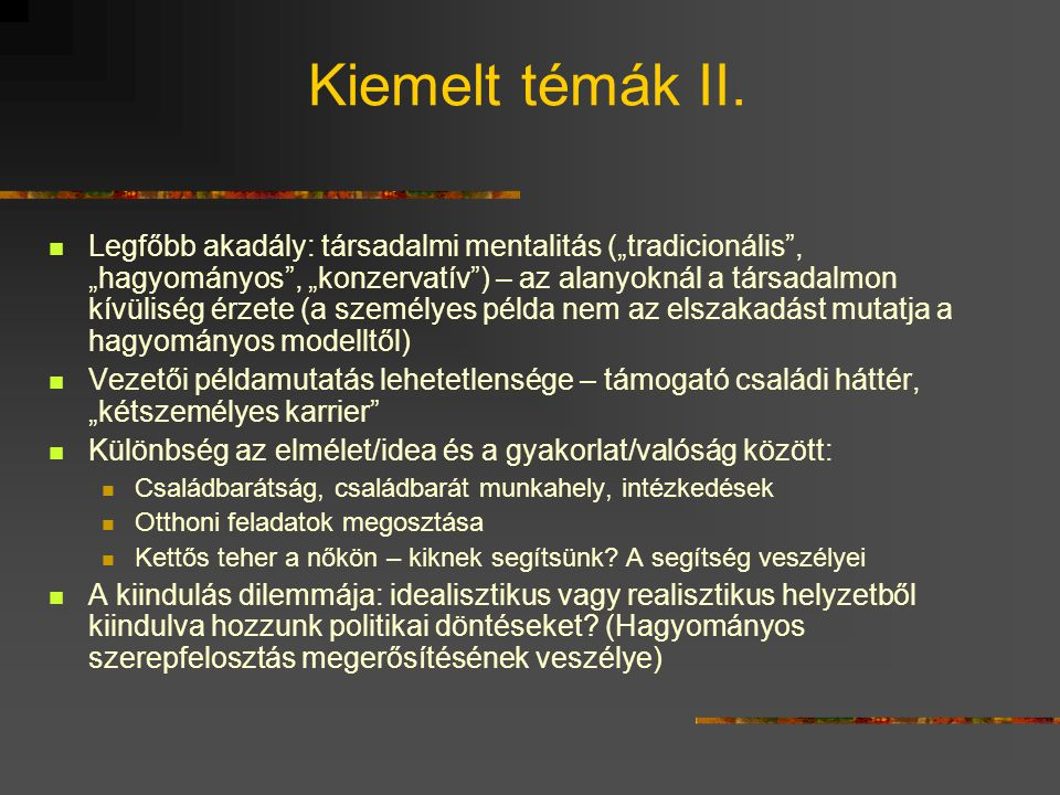 Kiemelt témák II.
