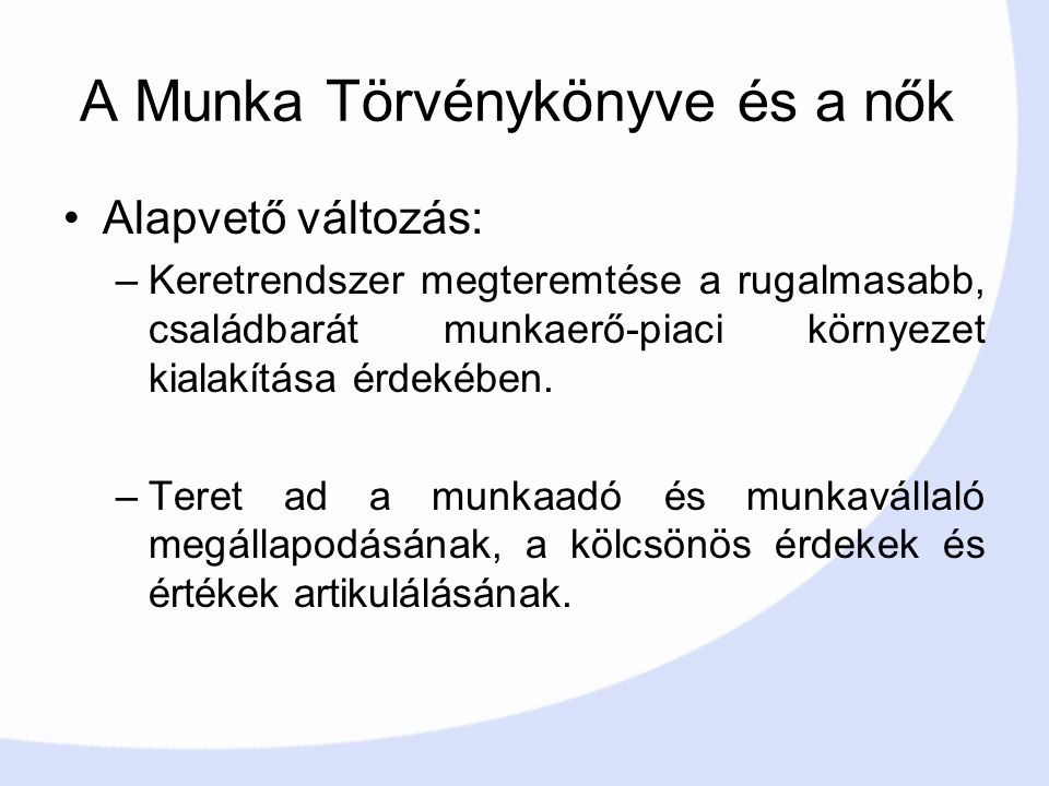 A Munka Törvénykönyve és a nők
