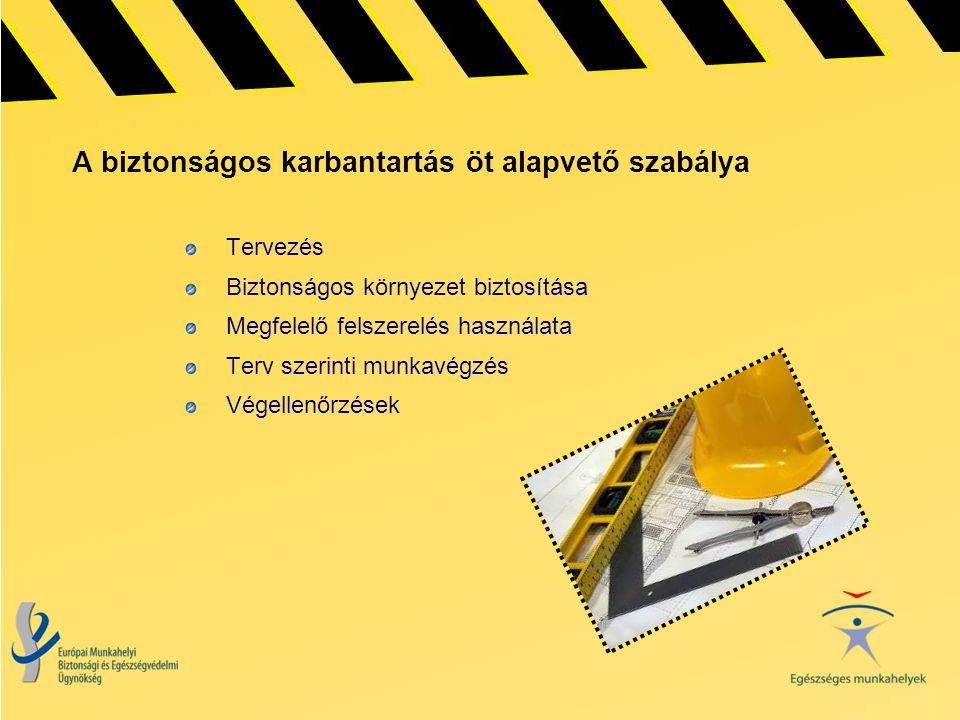 A biztonságos karbantartás öt alapvető szabálya