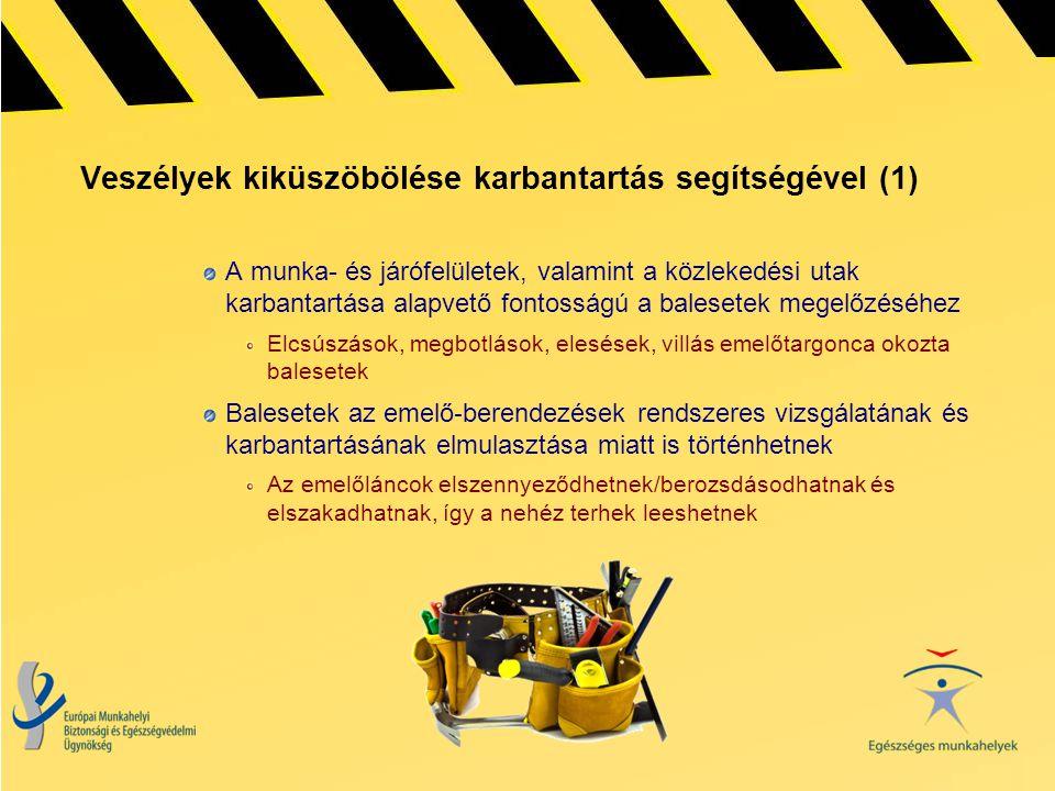 Veszélyek kiküszöbölése karbantartás segítségével (1)