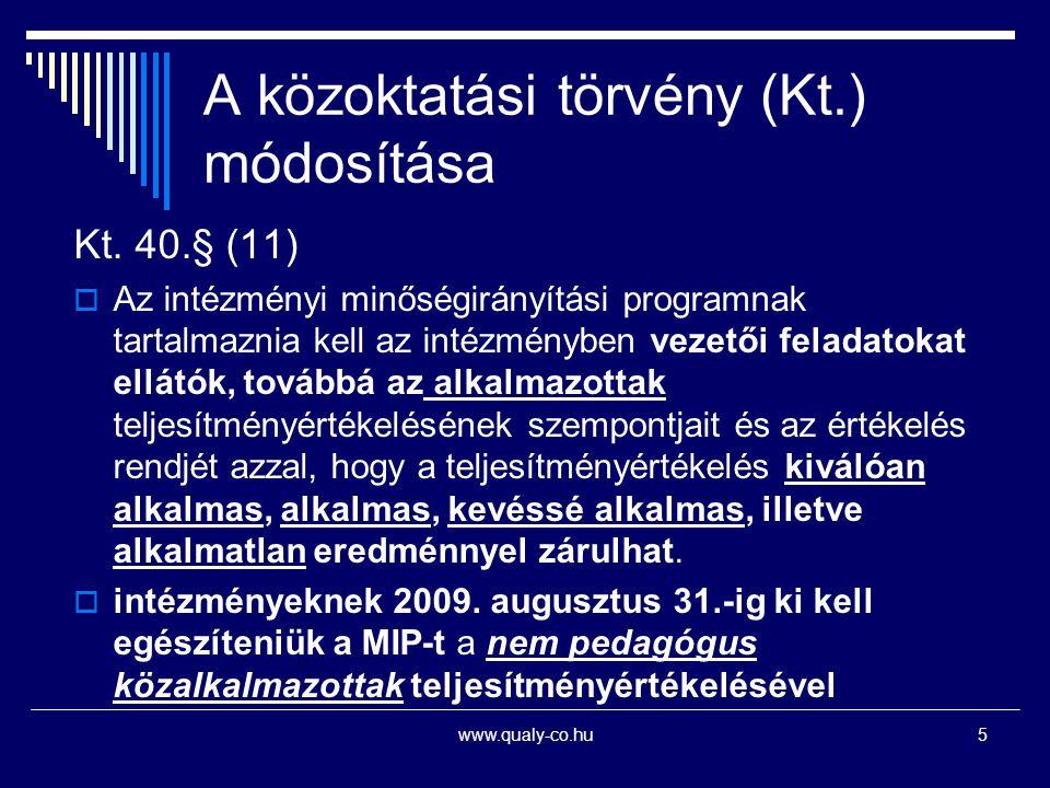 A közoktatási törvény (Kt.) módosítása