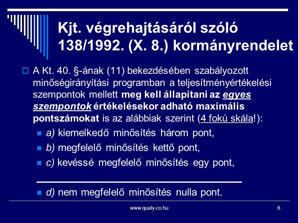 Kjt. végrehajtásáról szóló 138/1992. (X. 8.) kormányrendelet
