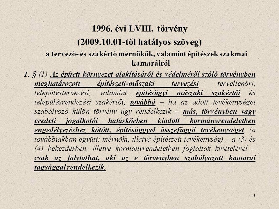 1996. évi LVIII. törvény (2009.10.01-től hatályos szöveg)