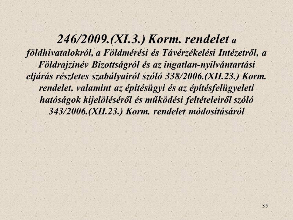 246/2009.(XI.3.) Korm.