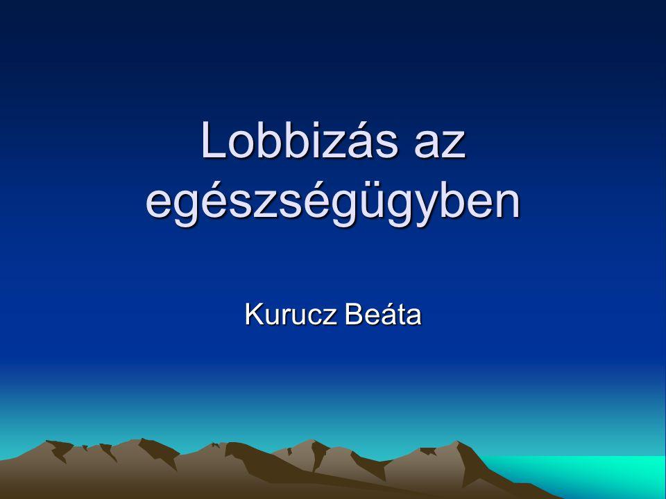 Lobbizás az egészségügyben