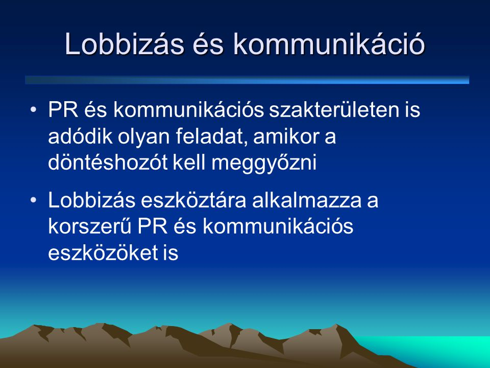Lobbizás és kommunikáció