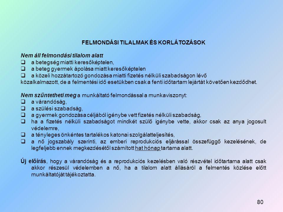 FELMONDÁSI TILALMAK ÉS KORLÁTOZÁSOK