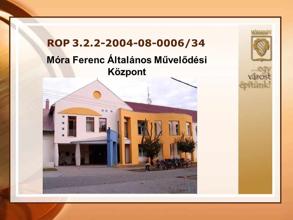 Móra Ferenc Általános Művelődési Központ
