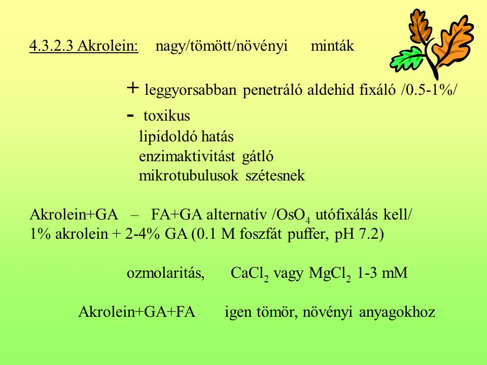 4.3.2.3 Akrolein: nagy/tömött/növényi minták