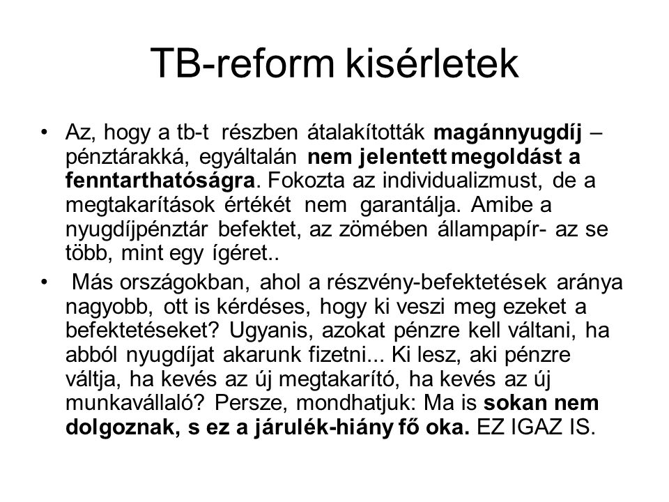 TB-reform kisérletek