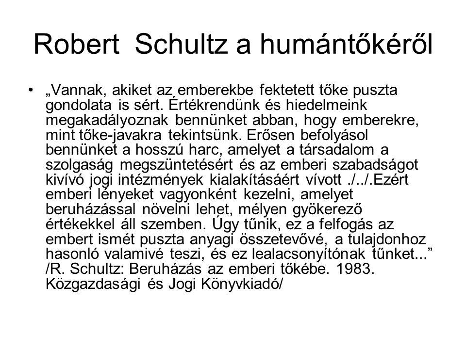 Robert Schultz a humántőkéről