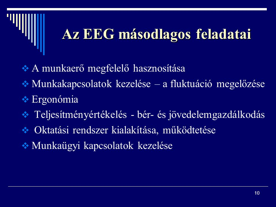 Az EEG másodlagos feladatai
