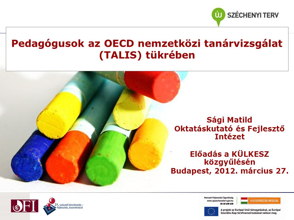 Pedagógusok az OECD nemzetközi tanárvizsgálat (TALIS) tükrében