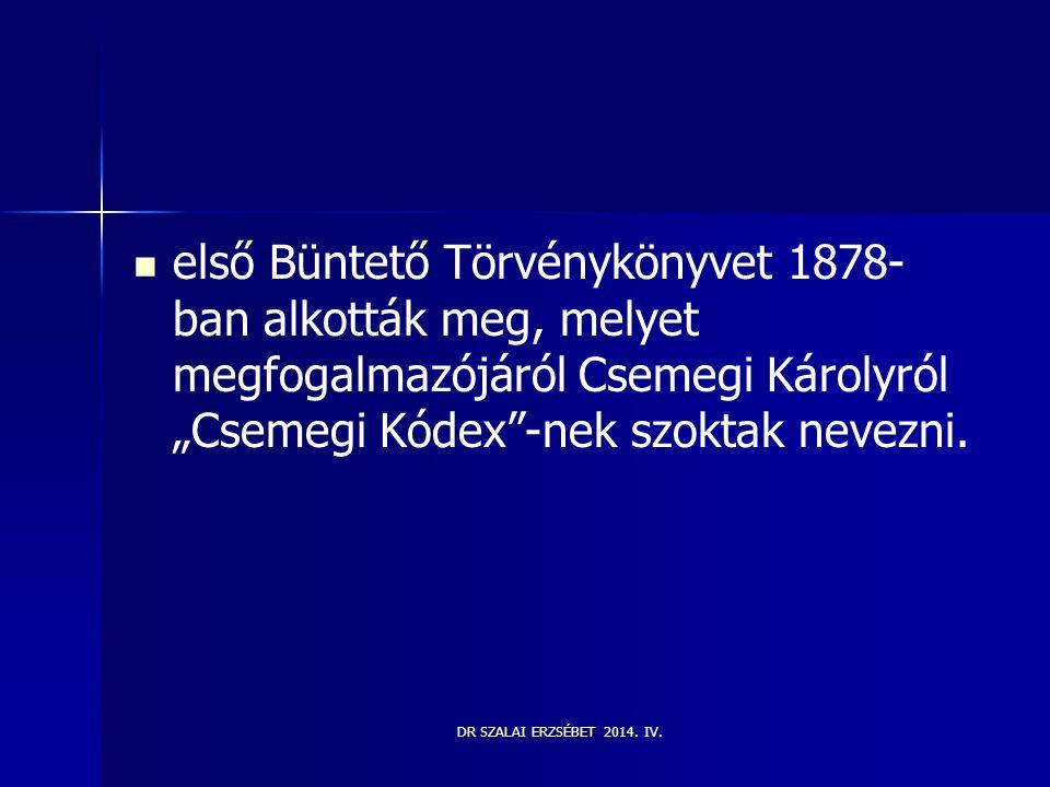 """első Büntető Törvénykönyvet 1878-ban alkották meg, melyet megfogalmazójáról Csemegi Károlyról """"Csemegi Kódex -nek szoktak nevezni."""