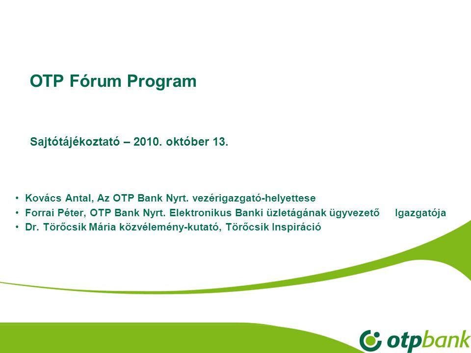 OTP Fórum Program Sajtótájékoztató – 2010. október 13.