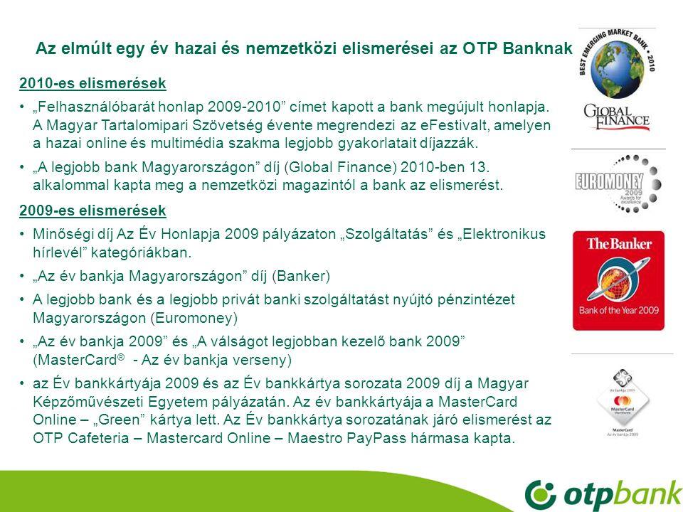 Az elmúlt egy év hazai és nemzetközi elismerései az OTP Banknak