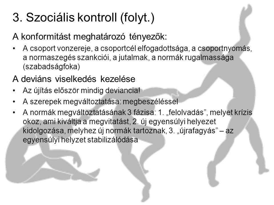 3. Szociális kontroll (folyt.)
