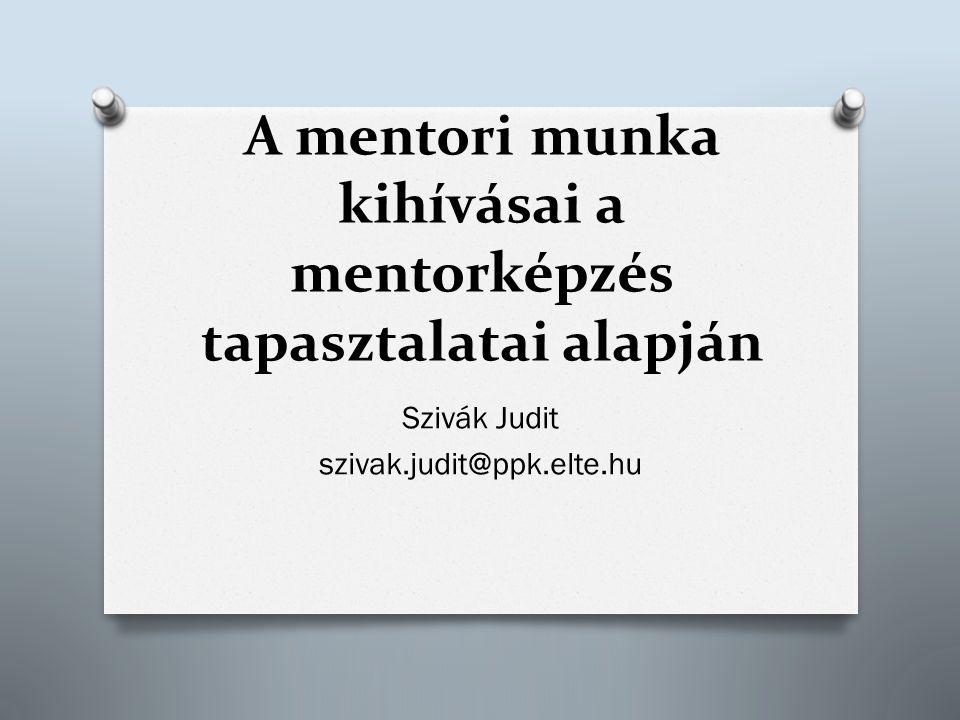 A mentori munka kihívásai a mentorképzés tapasztalatai alapján