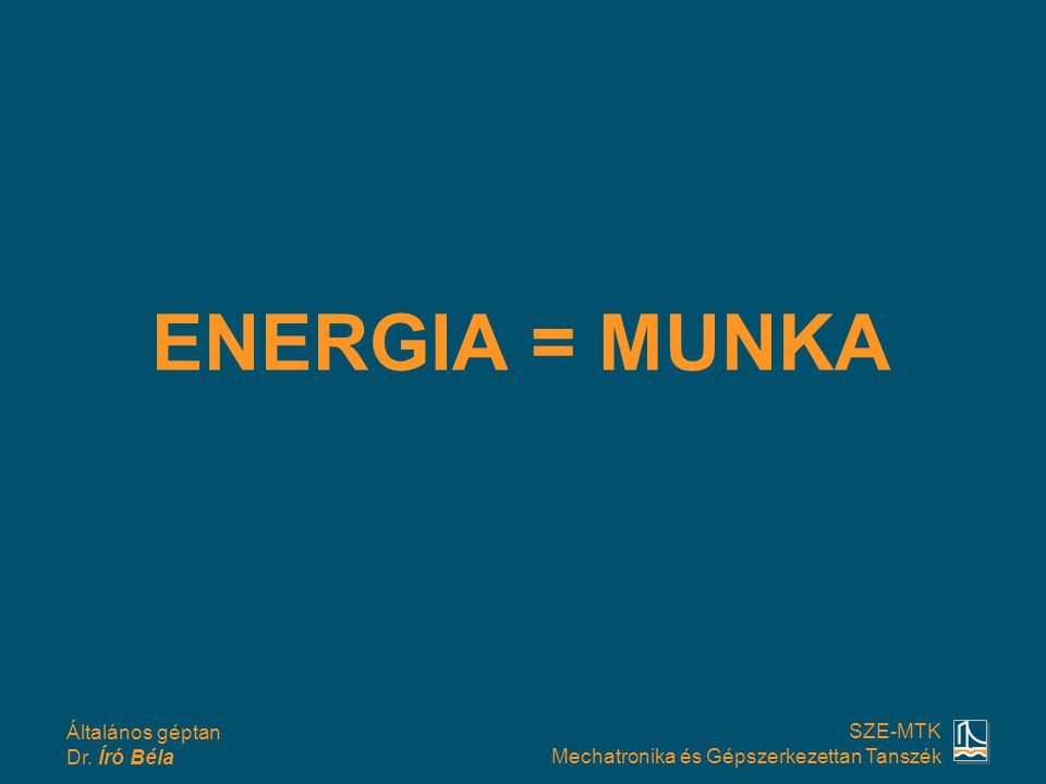 ENERGIA = MUNKA