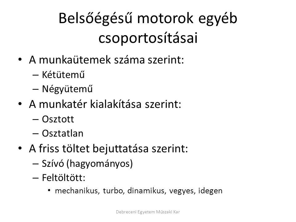 Belsőégésű motorok egyéb csoportosításai