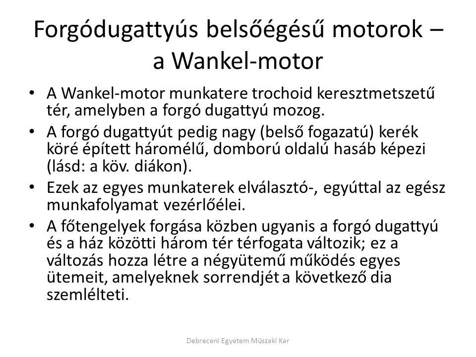 Forgódugattyús belsőégésű motorok – a Wankel-motor