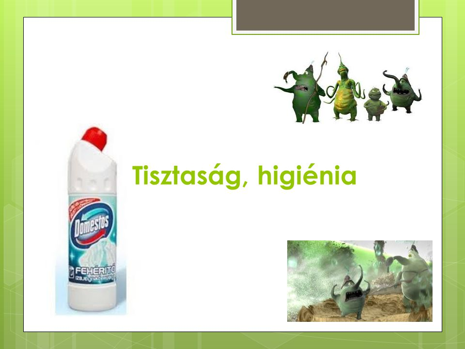 Tisztaság, higiénia