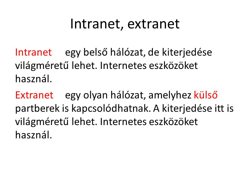 Intranet, extranet