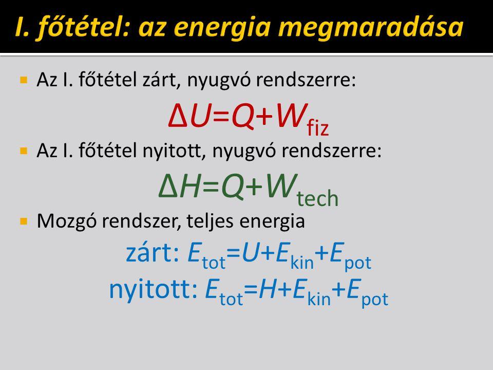 I. főtétel: az energia megmaradása